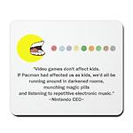 Video Games Don't Affect Kids Mousepad