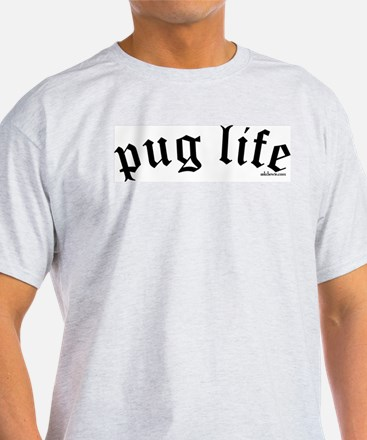 Original Pug Life Ash Grey T-Shirt