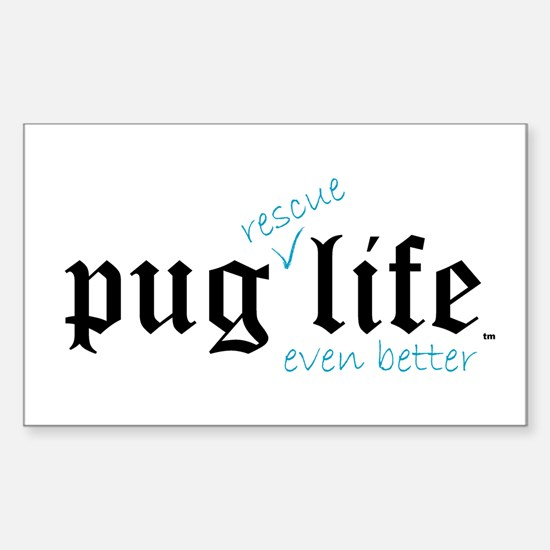 Pug Rescue Life Rectangle Decal