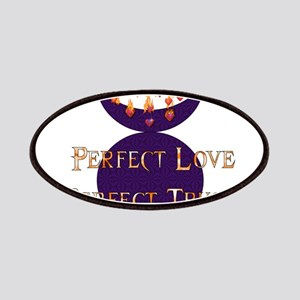 Perfect Love Perfect Trust Patches