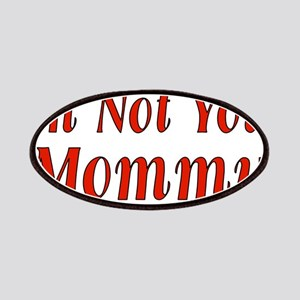 Not Your Mommy Patches
