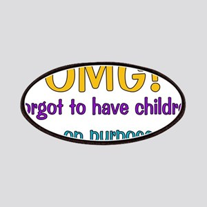 Forgot To Have Children Patches