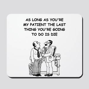 funny doctor joke Mousepad