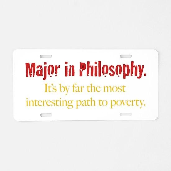Major in Philosophy Aluminum License Plate