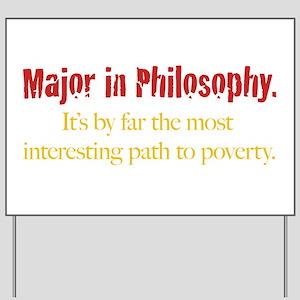 Major in Philosophy Yard Sign