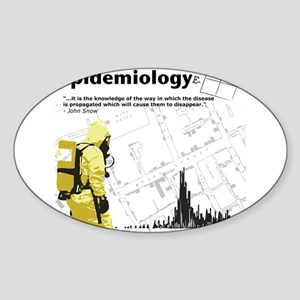 Epidemiology Inspirational Quote Sticker (Oval)