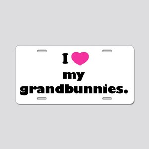 I love my grandbunnies. Aluminum License Plate