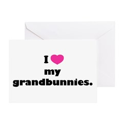 I love my grandbunnies. Greeting Card