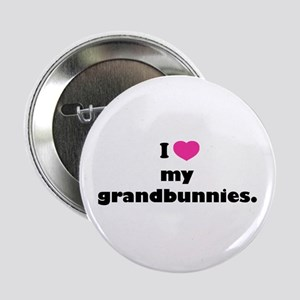 "I love my grandbunnies. 2.25"" Button"