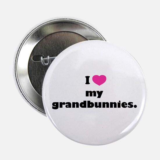 "I love my grandbunnies. 2.25"" Button"