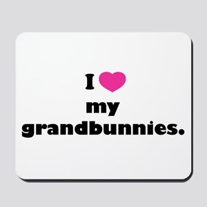 I love my grandbunnies. Mousepad