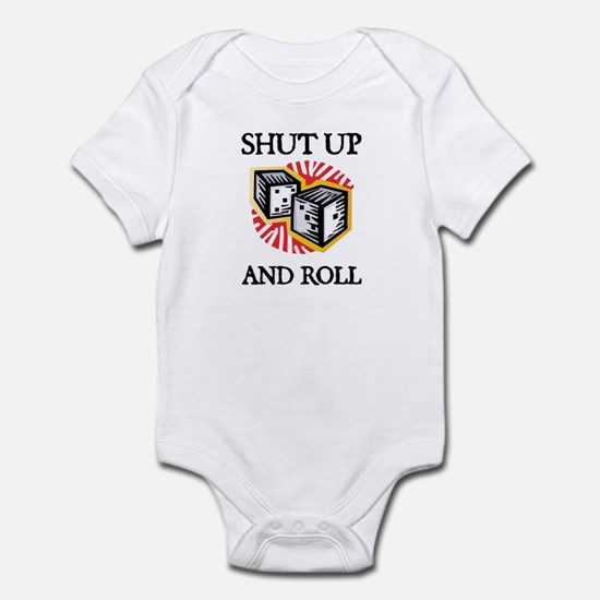 Shut Up and Roll Infant Creeper