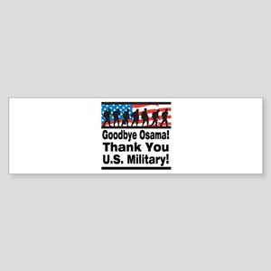 Goodbye Osama Thank You U.S. Military Sticker (Bum