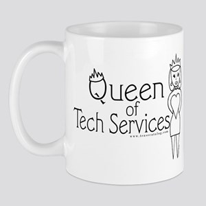 Queen of Tech Services Mug
