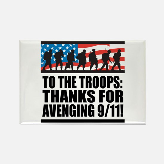 Troops Thanks for Avenging 9/11 Rectangle Magnet