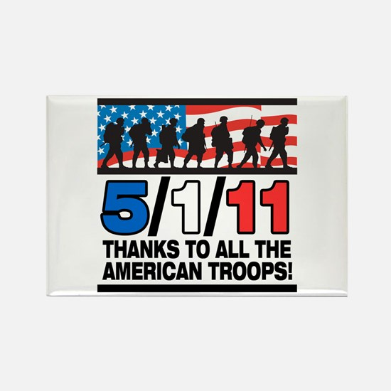 5/1/11 Thanks to the Troops Rectangle Magnet