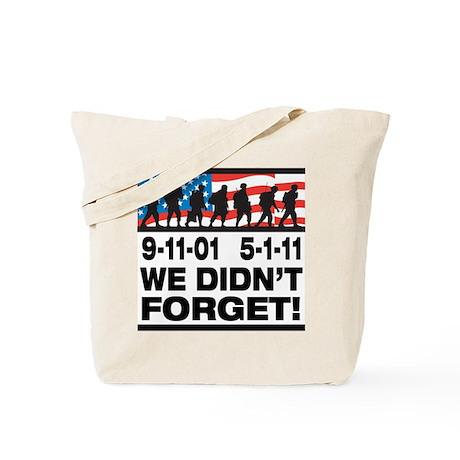 We Didn't Forget 9-11-01 Tote Bag