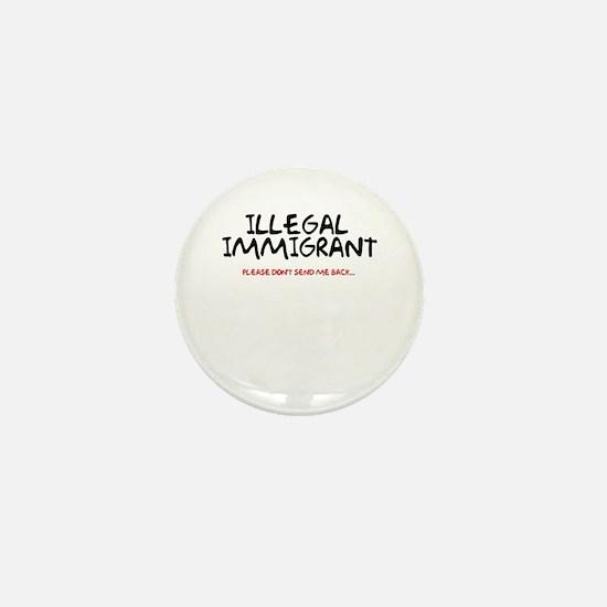 Illegal Immigrant Mini Button