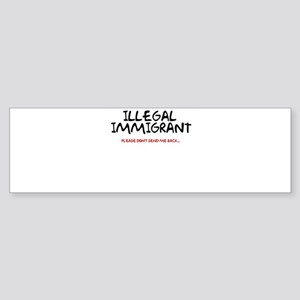 Illegal Immigrant Bumper Sticker