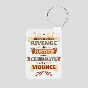 Justice Not Revenge Aluminum Photo Keychain