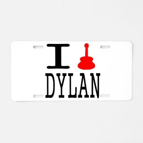 Listen To Dylan Aluminum License Plate