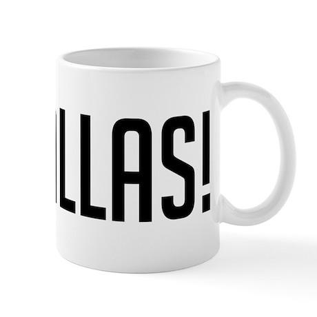 Go Dallas! Mug