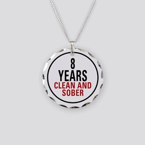 8 Years Clean & Sober Necklace Circle Charm