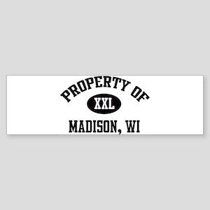 Property of Madison Bumper Sticker