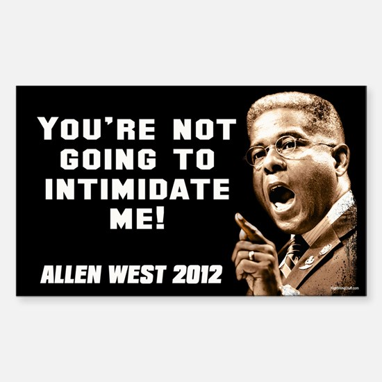 Allen West - Intimidate Sticker (Rectangle)