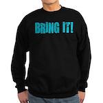 bring it! Sweatshirt (dark)