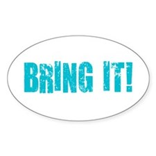 bring it! Sticker (Oval)