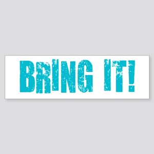 bring it! Sticker (Bumper)