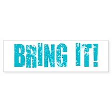 bring it! Sticker (Bumper)