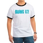 bring it! Ringer T