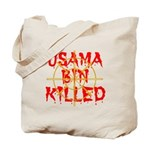 osama bin killed Tote Bag