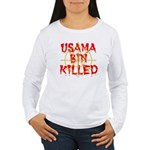 osama bin killed Women's Long Sleeve T-Shirt