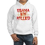 osama bin killed Hooded Sweatshirt