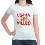 osama bin killed Jr. Ringer T-Shirt