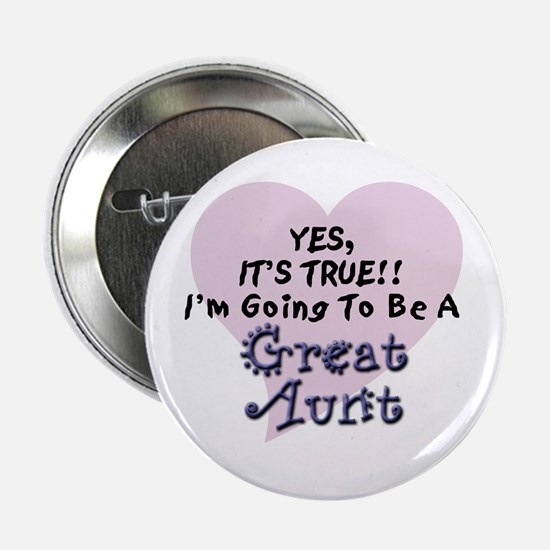 "True Aunt To Be 2.25"" Button"