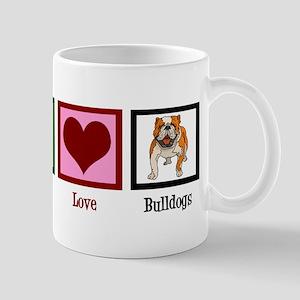 Peace Love Bulldogs Mug
