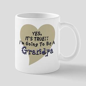 True Grandpa To Be Mug