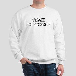 Team Cheyenne Sweatshirt