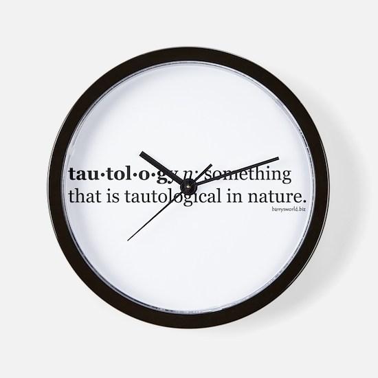 Tautology Wall Clock
