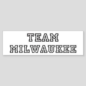 Team Milwaukee Bumper Sticker