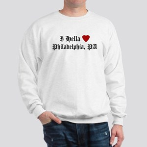 Hella Love Philadelphia Sweatshirt