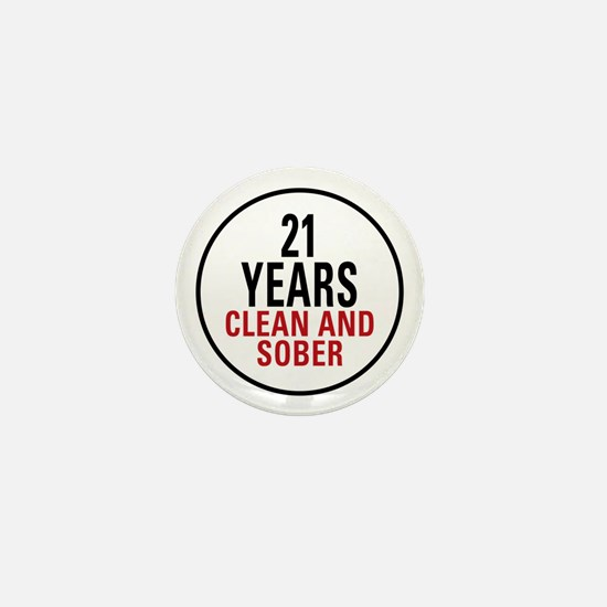 21 Years Clean and Sober Mini Button