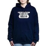 I MAY NOT HAVE A PHD Sweatshirt