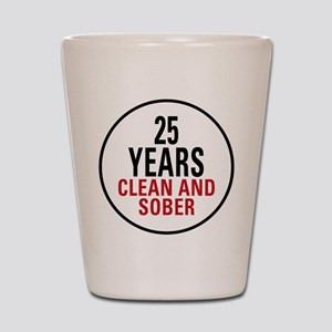 25 Years Clean and Sober Shot Glass