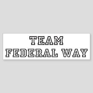 Team Federal Way Bumper Sticker