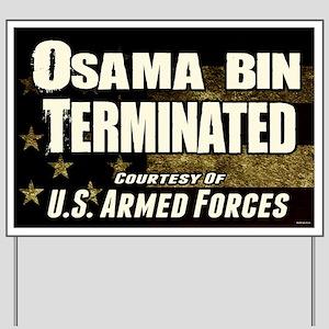 Osama Bin Terminated Yard Sign